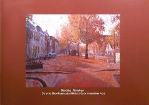 """Stadse Streken"""" met 22 kleurenafbeeldingen van de stad Groningen publicaties"""